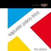 Kapustin Piano Trios by Trio Arbos