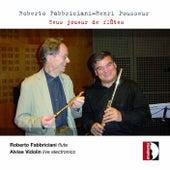 Fabbriciani, Pousseur: Zeus joueur de flûtes by Various Artists