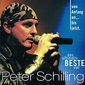 Von Anfang An...Bis Jetzt ! von Peter Schilling