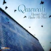 Qawwali Hazrat Syed Nadir Ali Shah by Various Artists