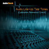 Audio Line-Up Test Tones (Calibration Reference Check) by Audio Check
