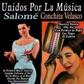 Unidos por la Música: Salomé & Conchita Velasco by Various Artists