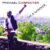 I'm a Winner de Michael Carpenter