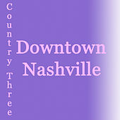 Downtown Nashville by Various Artists