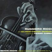 Mendelssohn: Concerto In E Minor for Violin and Orchestra, Op. 64 von Ruggiero Ricci
