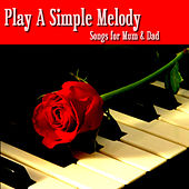 Play A Simple Melody by Various Artists