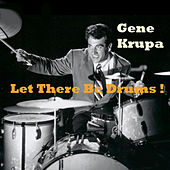 Let There Be Drums! de Gene Krupa