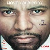 Move Your Body (1986 To Present) - EP by Various Artists