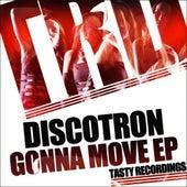 Gonna Move - Single fra Discotron