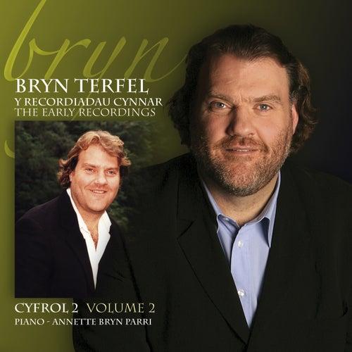 Bryn Terfel - Cyfrol 2 / Volume 2 by Bryn Terfel