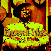 Fine And  Brown by Roosevelt Sykes
