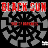 Edge of Darkness by Black Sun