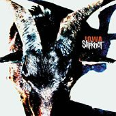 Iowa by Slipknot