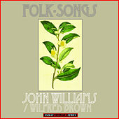 Folk- Songs (Remastered) by Wilfred Brown and John Williams