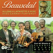 Allons A Lafayette & More With Canray Fontenot by Beausoleil/Canray Fontenot