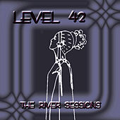 The River Sessions by Level 42