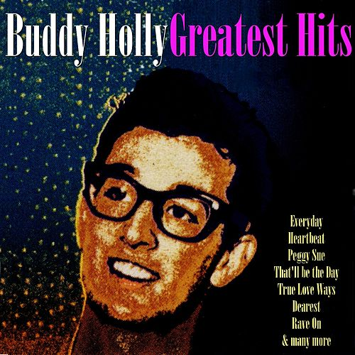 Buddy Holly Greatest Hits by Buddy Holly