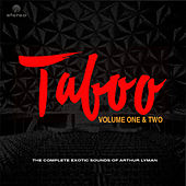 The Complete Exotic Sounds: Taboo Vol. 1 and 2 (Remastered) von Arthur Lyman