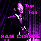 Sam Cooke Top Ten by Sam Cooke
