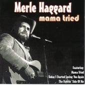 Mama Tried by Merle Haggard