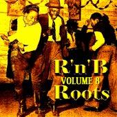 Sweet Sixteen  R &  B  Roots Volume 8 de Various Artists