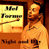 Night And  Day by Mel Tormè
