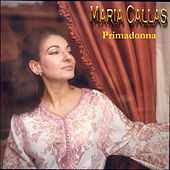 Primadonna de Maria Callas