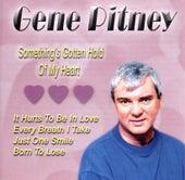 Something's Gotten Hold Of My Heart by Gene Pitney