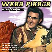 More and More by Webb Pierce