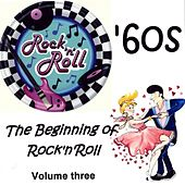 The Beginning of Rock 'n Roll, Vol. 3 von Various Artists