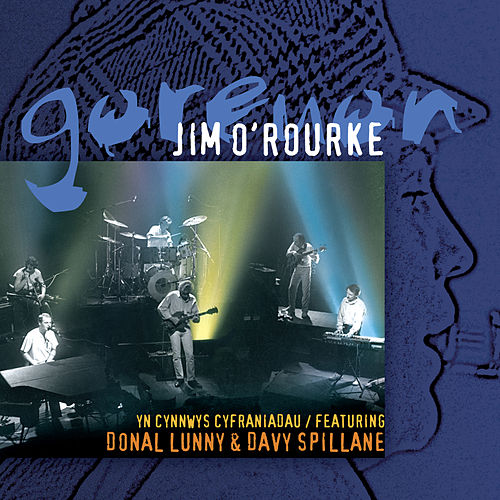 Goreuon / Best Of (feat. Donal Lunny/Davy Spillane) by Jim O'Rourke