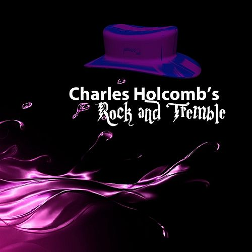 Charles Holcomb's Rock and Tremble Album by Charles Holcomb