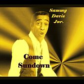 Come Sundown de Sammy Davis, Jr.