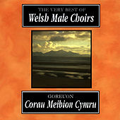 Goreuon Corau Meibion Cymru - 2 / The Very Best Of Welsh Male Choirs - 2 de Various Artists