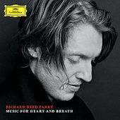 Richard Reed Parry: Music For Heart And Breath von Various Artists