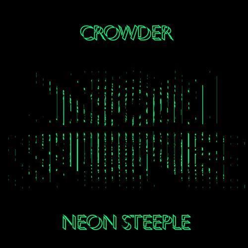 Neon Steeple by Crowder