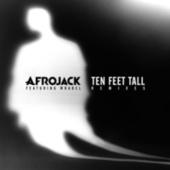 Ten Feet Tall von Afrojack