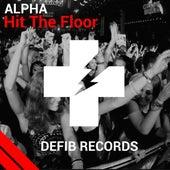 Hit the Floor by Alpha