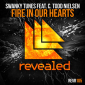 Fire In Our Hearts de Swanky Tunes