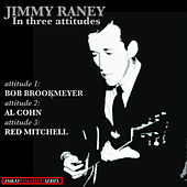 Jimmy Raney: In Three Attitudes (Remastered) von Jimmy Raney