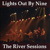 The River Sessions de Lights Out By Nine