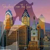 Shadows from the Sun by Abstract Truth