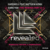Dare You (The Remixes Part 2) de Hardwell