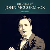The World of John McCormack, Vol. 2 by Various Artists