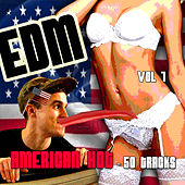 EDM, American Hot - 50 Tracks, Vol. 1 by Various Artists