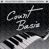 Collector's Series - Platinum Edition: Count Basie by Count Basie