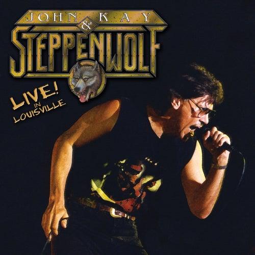 Live in Louisville von Steppenwolf