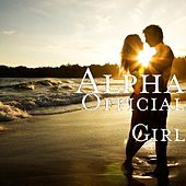 Official Girl by Alpha