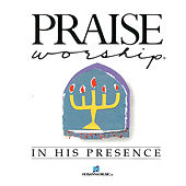 In His Presence by Kent Henry