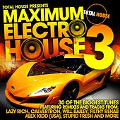Maximum Electro House Vol 3 by Various Artists